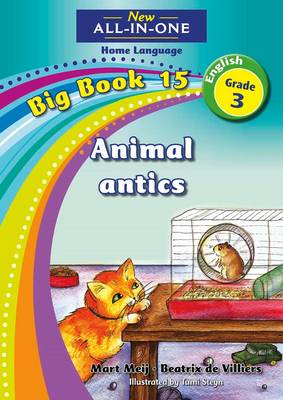 Picture of New all-in-one: Animal antics : Big book 15 : Grade 3 : Home Language