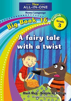 Picture of New all-in-one: A fairy tale with a twist : Big book 16 : Grade 3 : Home Language