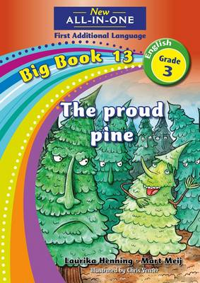 Picture of All-in-one: The proud pine : Big book 13 : Grade 3: Reader : First additional language