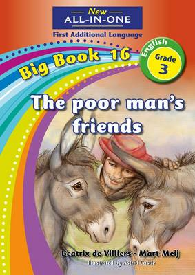 Picture of All-in-one: The poor man's friends : Big book 16 : Grade 3: Reader : First additional language