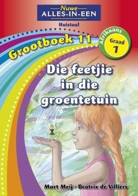 Picture of Alles-in-een: Die feetjie in die groentetuin : Grootboek 11 : Graad 1 : Huistaal