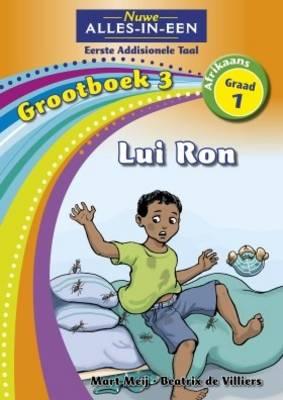 Alles-in-een: Lui Ron : Grootboek 3 : Graad 3 : Eerste addisionele taal