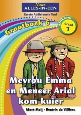 Alles-in-een: Mevrou Emma en Meneer Arial kom kuier : Grootboek 5 : Graad 5 : Eerste addisionele taal
