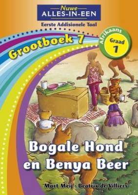 Picture of Alles-in-een: Bogale hond en Benya beer : Grootboek 6 : Graad 6 : Eerste addisionele taal