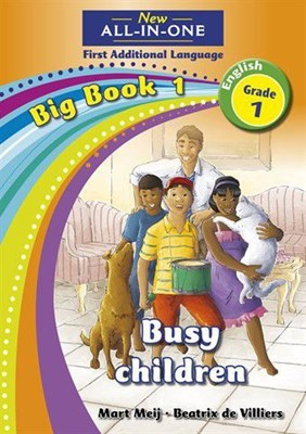 All-in-one: Busy children : Big book 1 : Grade 1 : First additional language
