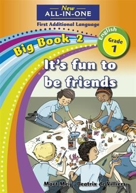 All-in-one: It's fun to be friends : Big book 2 : Grade 1