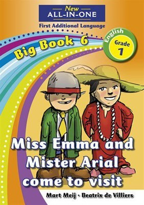 All-in-one: Miss Emma and mister Arial come to visit : Big book 6 : Grade 1
