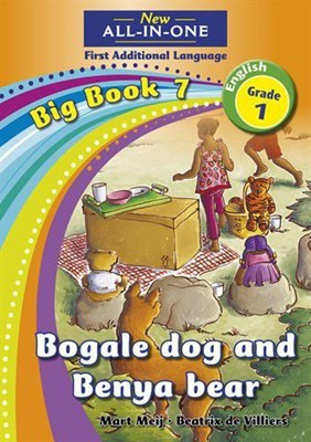 All-in-one: Bogale dog and Benya bear : Big book 7 : Grade 1