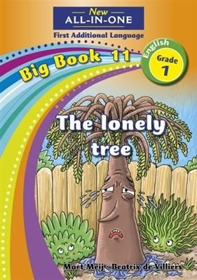 All-in-one: The lonely tree : Big book 11 : Grade 1