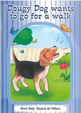 New all-in-one: Dougy Dog to go for a walk : Picture book 7 : Grade R
