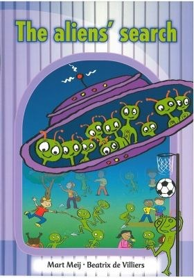 All-in-one: The aliens' search : Picture book 20 : Grade R