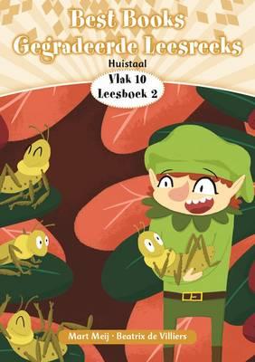 Picture of Best Books gegradeerde leesreeks: Vlak 10 Boek 2: Gr 3: Leesboek : Huistaal