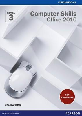 Computer Skills Office 2010: Level 3: Student's Book