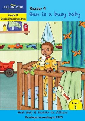 Picture of New all-in-one: Ben is a busy baby: Level 3: Reader 4: Grade R