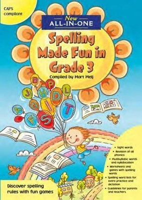 Picture of New All-In-One: Spelling Made Fun in Grade 3 : Grade 3 : A spelling workbook for home language