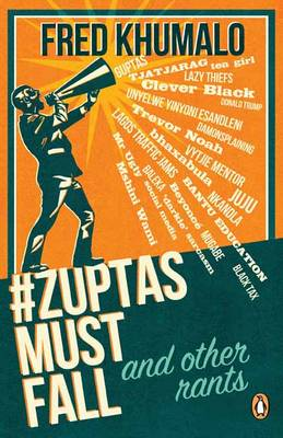 Picture of #ZuptasMustFall, and other rants