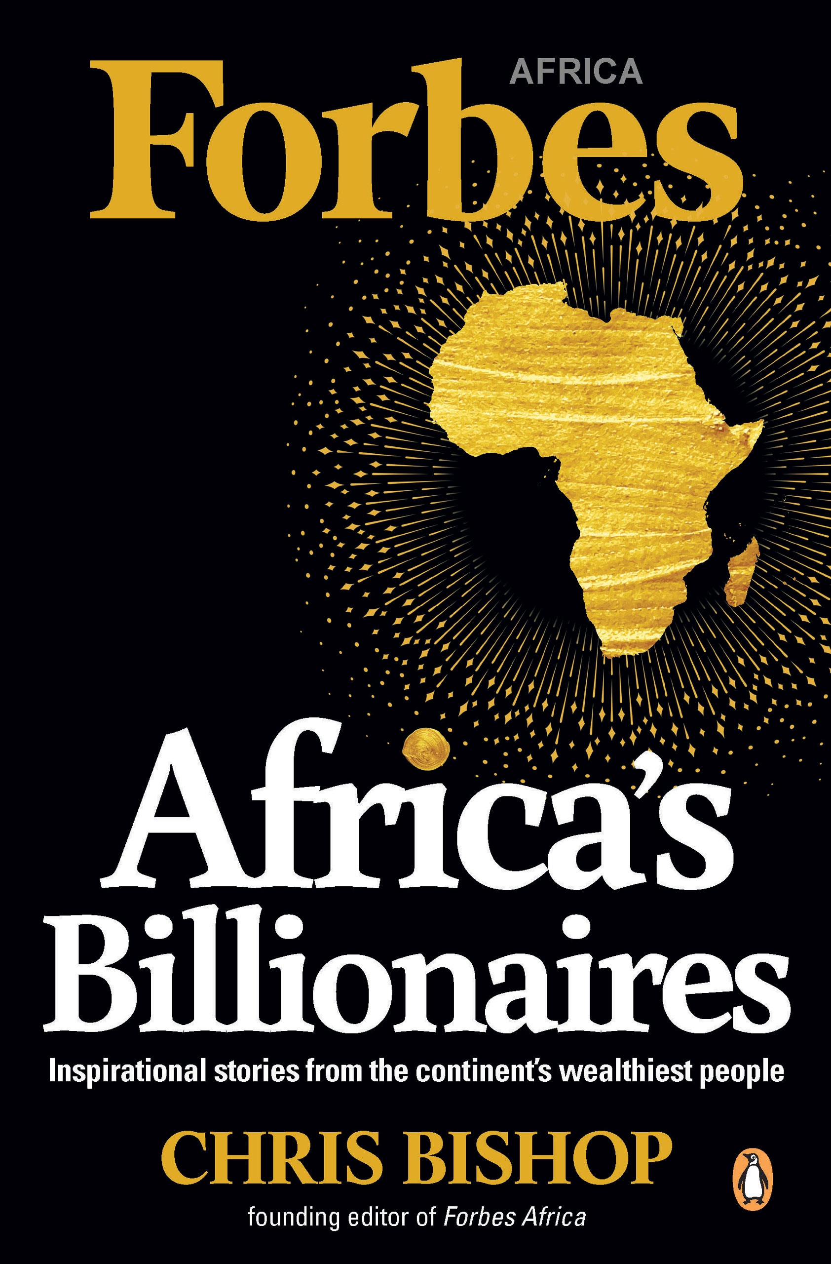 Picture of Africa's billionaires : Inspirational stories from the continent's wealthiest people