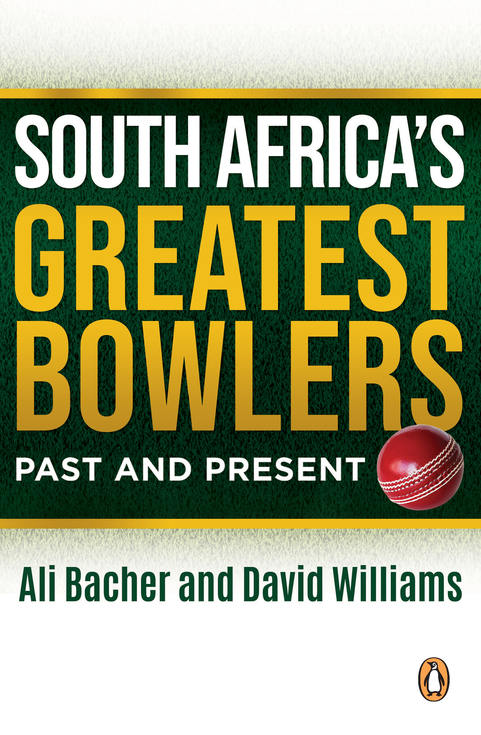 Picture of South Africa's Greatest Bowlers : Past and Present