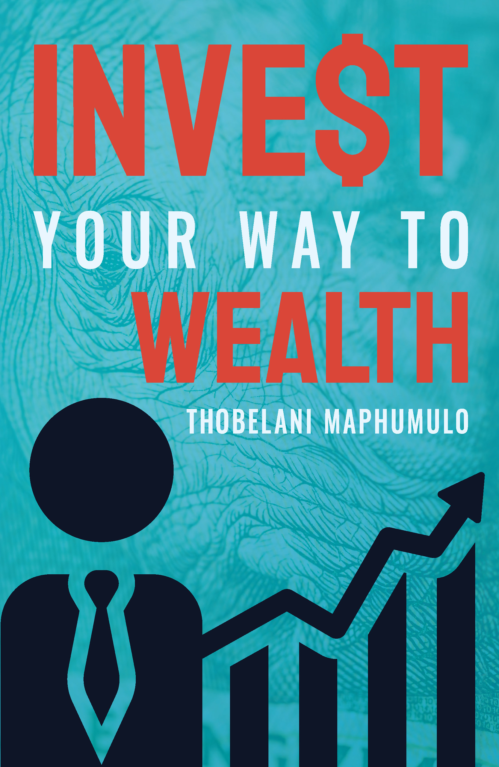 Picture of Invest Your Way to Wealth