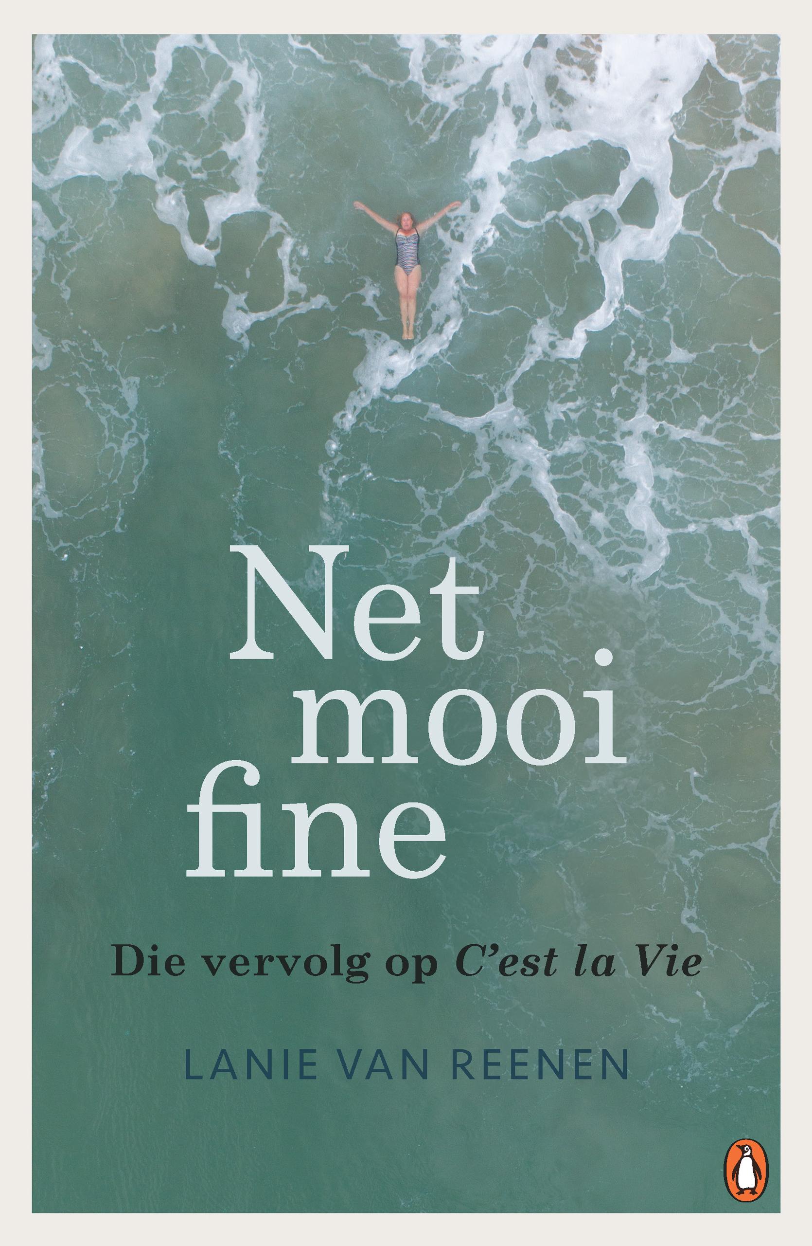 Picture of Net Mooi Fine : Die Vervolg op C'est la Vie