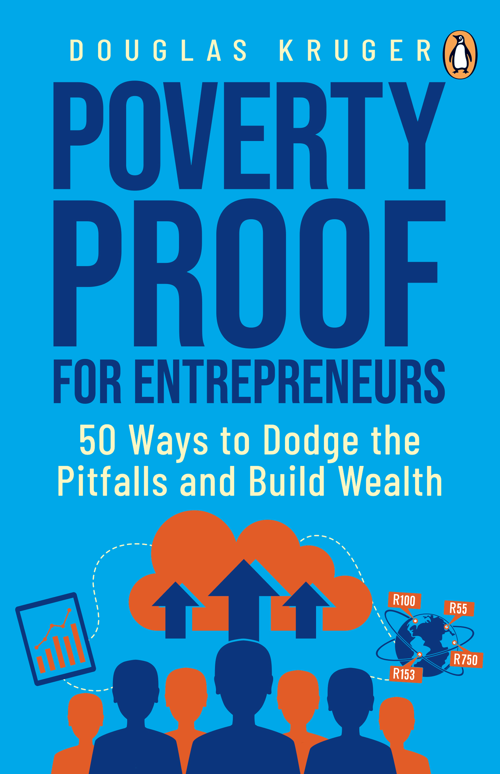 Poverty Proof for Entrepreneurs : 50 Ways to Dodge the Pitfalls That Get in the Way of Wealth
