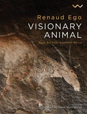 Picture of Visionary animal : Rock art from Southern Africa