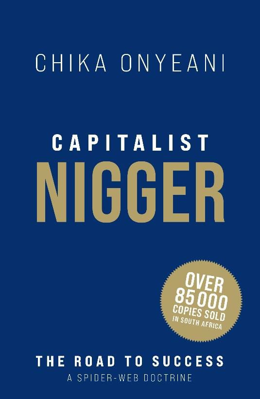 Picture of Capitalist Nigger : The Road to Success: A Spiderweb Doctrine