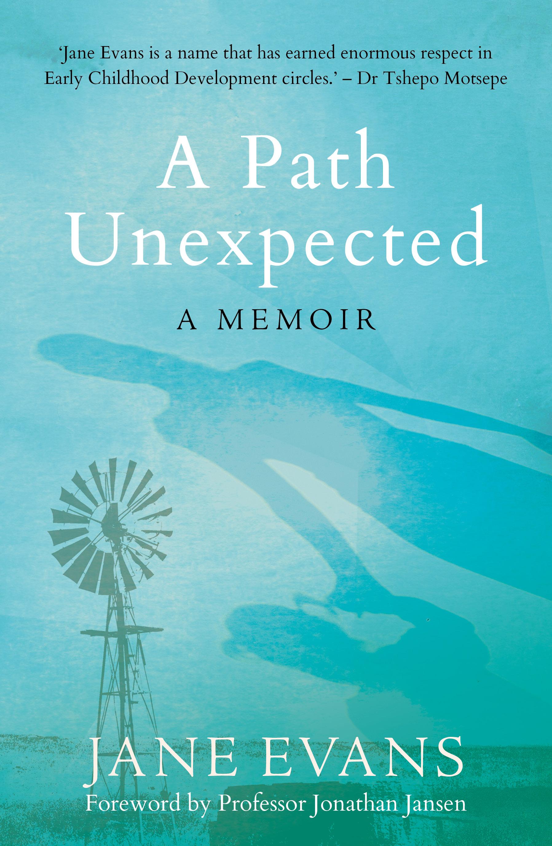 A Path Unexpected : A Memoir