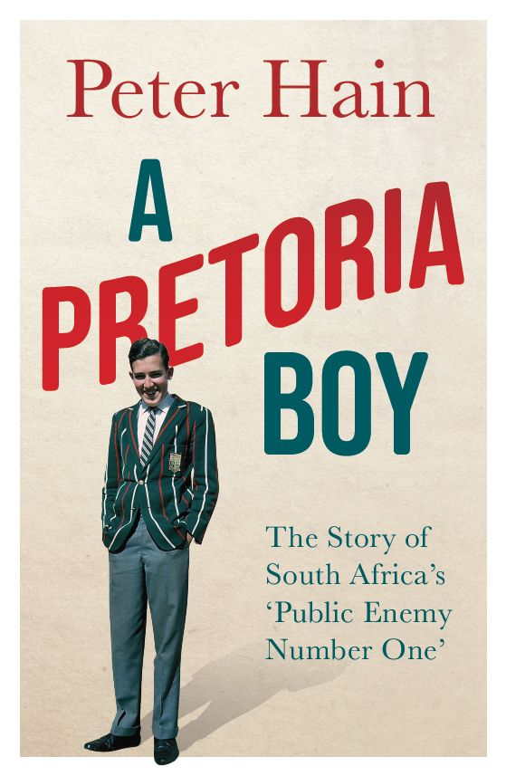 A Pretoria Boy : The Story of South Africa's Public