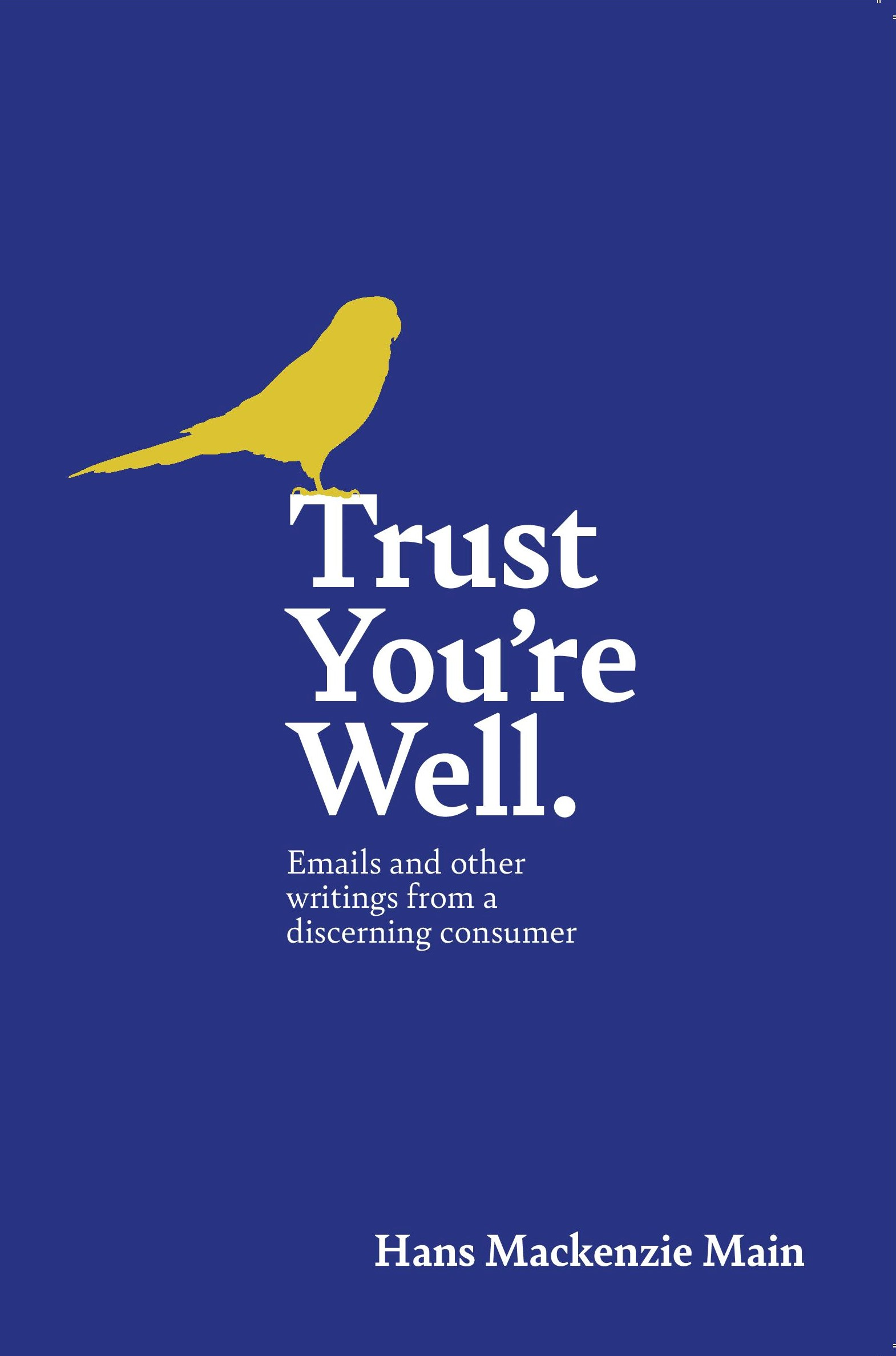 Trust You're Well