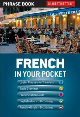 Picture of Globetrotter In your pocket - French : Globetrotter Phrase Book