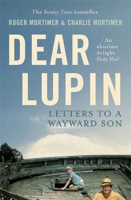 Dear Lupin... : Letters to a Wayward Son