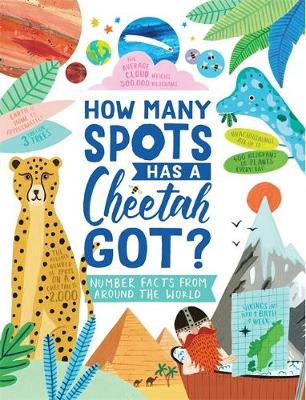 How Many Spots Has a Cheetah Got? : Number Facts From Around the World