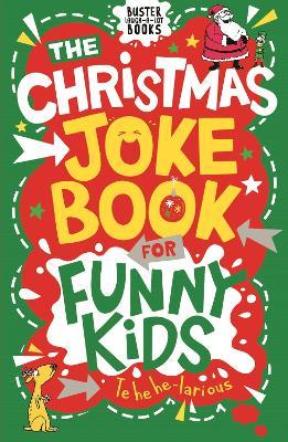 The Christmas Joke Book for Funny Kids