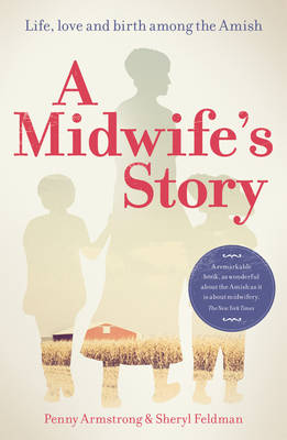 Picture of A Midwife's Story : Life, love and birth among the Amish