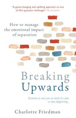 Picture of Breaking Upwards : How to manage the emotional impact of separation