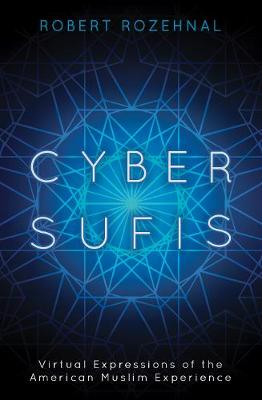 Picture of Cyber Sufis : Virtual Expressions of the American Muslim Experience