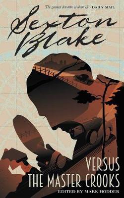 Sexton Blake Versus the Master Crooks (Sexton Blake Library Book 2)