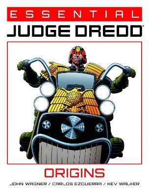 Essential Judge Dredd: Origins