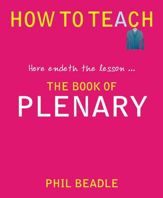The Book of Plenary : here endeth the lesson...