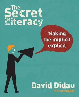 The Secret of Literacy : Making the implicit, explicit