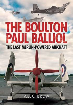 Picture of Boulton Paul Balliol : The Last Merlin-Powered Aircraft