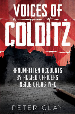 Voices of Colditz : The YMCA Notebook  from Oflag Ivc