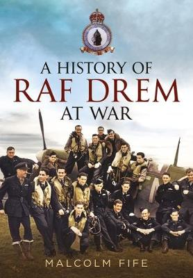 Picture of A History of RAF Drem at War