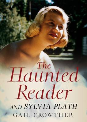 Picture of The Haunted Reader and Sylvia Plath