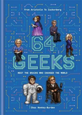 Picture of 64 Geeks : The Brains Who Shaped Our World