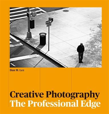 Picture of Creative Photography : The Professional Edge