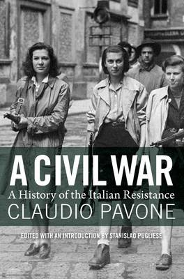 Picture of A Civil War: A History of the Italian Resistance