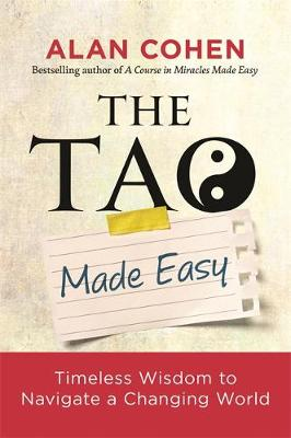 Picture of The Tao Made Easy : Timeless Wisdom to Navigate a Changing World