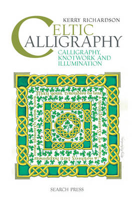 Picture of Celtic Calligraphy : Calligraphy, Knotwork and Illumination